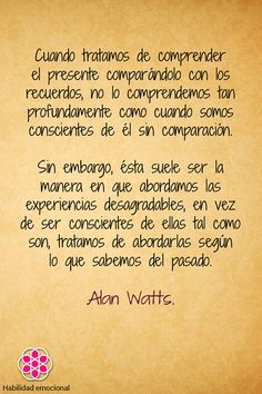 Frases, Citas, Inteligencia emocional, Autoconocimiento, Mindfulness, Meditación, Psicología, Coaching. Alan Watts.