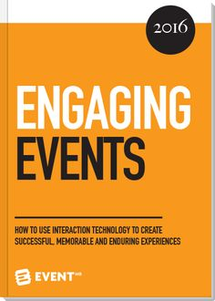 A free report on how to use interactive event technology to create successful, memorable and enduring experiences.