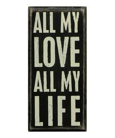 This 'All My Love' Box Sign is perfect! #zulilyfinds