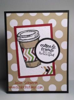 Perfect Holiday Coffee by Queen Elizabeth - Cards and Paper Crafts at Splitcoaststampers