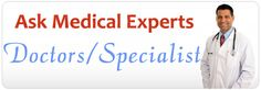 Get expert advise online from http://www.healthandmedicalforum.info/ feel free to consult with doctors and medical experts   by just posting in Health & Medical Forum. Also get health tips from people who have experienced the same problem earlier.
