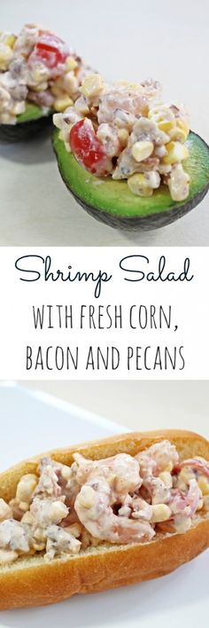 Shrimp salad with fresh corn, bacon and pecans by A Turtle's Life for Me