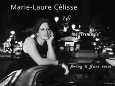 "Marie-Laure Célisse & the ""Frenchy's""/ Honnêtes, moroses et à sec - YouTube"