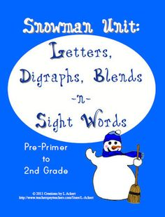 This Snowman Literacy Unit (Letters, Digraphs, Blends and Sight Words) Pre-Primer to 2nd Grade download can be used in a variety of ways for Pre-K thru 2nd grade, especially in literacy centers! This unit includes:* Upper and lower case letter cards* Sight word cards (Dolch Pre-Primer, Primer, 1st Grade and 2nd Grade)* Beginning digraph cards* Ending digraph cards* Beginning blend cards* Final blend cards* Word Mats for 9 beginning digraphs* Word Mats for 7 ending digraphs* Word Mats for 20…
