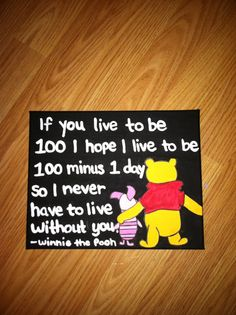 Winnie the Pooh Canvas Quote - tattoo idea