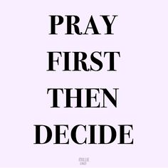 Take it to God and He will help you decide.