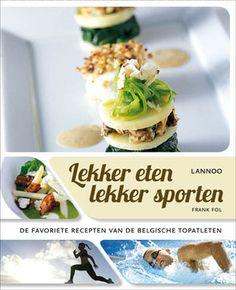 Lekker eten lekker sporten | ISBN 9789020998269 direct en eenvoudig te bestellen bij Boekhandel De Slegte. Uniek aanbod (tweedehands) boeken.