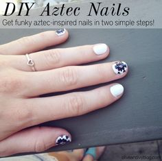 DIY Aztec Nails in two simple steps! So fun and easy to do. #aztec #nails #diy