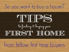 Tips for Finding and Buying Your First Home from a First Time Home Buyer