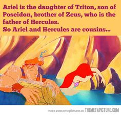 No!! Idiots, Ariel would be Hercules SECOND COUSIN!! NOT cousin. Ariel is the daughter of Triton son of Poseidon. Hercules is the son of Zeus. Therefore Hercules and TRITON would be cousins NOT ARIEL. GET YOUR FAMILY RELATIONSHIPS PUT TOGETHER!!