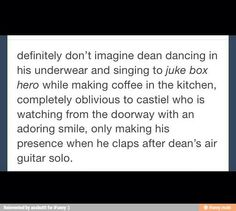 I feel like even if this wasn't a destiel post I can totally see Dean doing that!