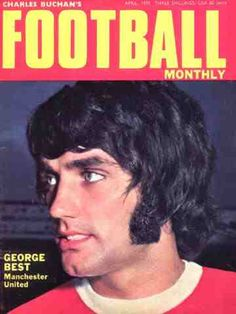 George Best on the cover of Charles Buchan's Football Monthly in 1968.