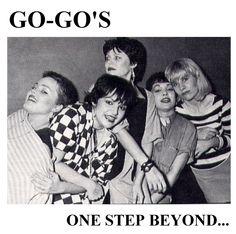 The Go-Go's One Step Beyond.