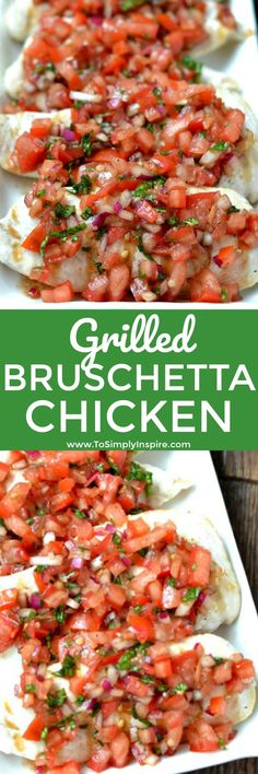 Perfect Grilled Bruschetta Chicken is made with fresh tomatoes, balsamic vinegar, garlic, red onion, basil and oil. This easily turns simple, boring chicken into a spectacular mouthwatering dish! | www.ToSimplyInspire.com #chicken #healthyrecipe #easy #bruschetta