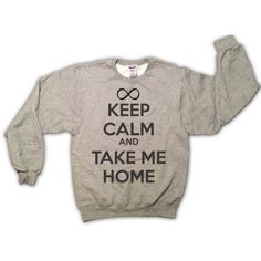 Keep Calm and Take Me Home One Direction Sweatshirt by scstees ($23) via Polyvore