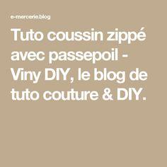 Tuto coussin zippé avec passepoil - Viny DIY, le blog de tuto couture & DIY.