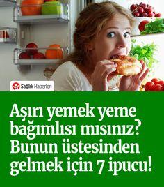 Aşırı yeme bağımlısı mısınız? Bunun üstesinden gelmek için 7 ipucu! #beslenme #obezite #sağlık #sağlıkhaberleri #aşırıyeme