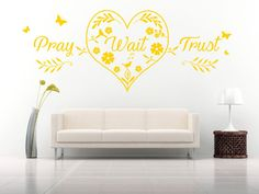 Pray Wait Trust Heart Quote, Wall Art Stickers Decal Murals. Home, Church Decor