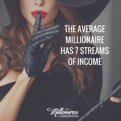 The Average Millionaire Has 7 Streams of Income - The Millionairess in Training