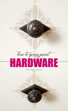 Decor Hacks : 10 Spray Paint Tips: what you never knew about spray paint (like how to spray paint furniture hardware! Check this out! -Read More – Spray Paint Tips, Spray Paint Furniture, Spray Painting, Painting Tips, Furniture Makeover, Painted Furniture, Refurbished Furniture, Painting Techniques, Painting Art