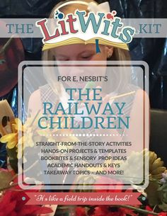 Have straight-from-the-story fun with E. Nesbit's THE RAILWAY CHILDREN! Make this great book real in hands-on, multisensory ways that teach great things. This digital LitWits Kit includes projects, activities, prompts, links, handouts and lots more! (As a member for just $9/month, you could choose this as one of your FREE monthly LitWits Kits.)