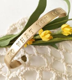 'Do What You Love' Stamped Brass Cuff Bracelet