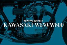 Kawasaki W650 and W800 customs