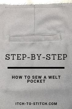 Step by step tutorial on how to sew a welt pocket. This is perfect for a back pocket or if you are lost on pattern instructions. These tips and photos will get you a strong good looking welt pocket. Sewing Hacks, Sewing Tutorials, Sewing Tips, Sewing Ideas, Fat Quarter Projects, Leftover Fabric, Love Sewing, Hand Sewing, Sewing Projects For Beginners