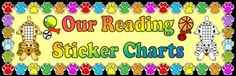 "FREE DOWNLOAD: 5 page bulletin board display banner ""Our Reading Sticker Charts!"" This banner can be used on a bulletin board display above your students' reading sticker charts. Download this free 5 page banner AND a matching ""dog sticker chart"" AND a matching ""dog reading award certificate"" on Unique Teaching Resources: http://www.uniqueteachingresources.com/incentive-and-sticker-charts.html (FREE!)"