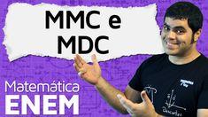 MMC e MDC - Mínimo Múltiplo Comum e Máximo Divisor Comum | Matemática do...