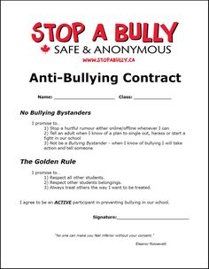 An anti bullying contract can increase awareness and motivation bullies to change their behavior.