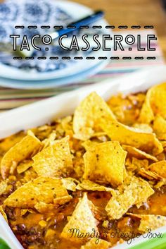 Taco Casserole | Mandy's Recipe Box