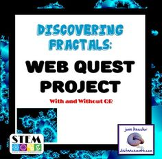 Great end of year!!  This fun Web Quest is a great introduction to Fractals.  It can be used in any math class, grades 7 and up, Algebra through Calculus.  It includes 10 tasks for the students to accomplish via websites and a 10 question online Scavenger hunt with  fun  links to suggested resources.