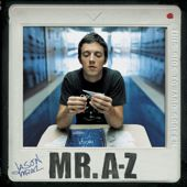 Mr. A-Z  Jason Mraz