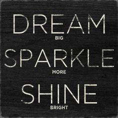 Dream, Sparkle, Shine. Print from Art.com, $12.99