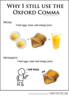 Why I Use The Oxford Comma…