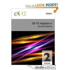Amazon.com: CK-12 Algebra I - Second Edition, Volume 2 Of 2 eBook: CK-12 Foundation: Kindle Store