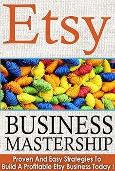 01 March 2015 : Etsy : Etsy Business Mastership, Proven And Easy Strategies To Build A Profitable Etsy Business ! -Etsy, Etsy... by Madison, I http://www.dailyfreebooks.com/bookinfo.php?book=aHR0cDovL3d3dy5hbWF6b24uY29tL2dwL3Byb2R1Y3QvQjAwVDFSTkdXTS8/dGFnPWRhaWx5ZmItMjA=