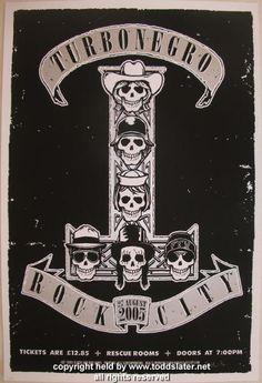 2005 Turbonegro Silkscreen Concert Poster by Todd Slater