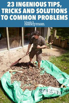 23 Ingenious Tips, Tricks and Solutions to Common Problems
