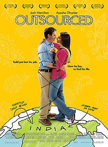 Outsourced - romantic comedy about Todd Anderson, whose job and entire department are outsourced and the culture shock he experiences when he reluctantly travels to India to train his replacement.