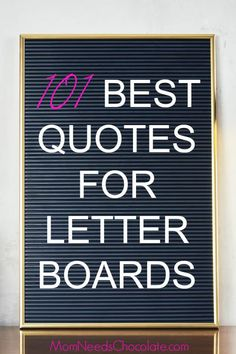 Letter boards are so fun and add a personal touch to any space. Get yourself a letter board and then try some of these 101 Best Letter Boards Sayings! | #LetterBoard #ChristmasGift #ChristmasPresents #GiftGuide #FixerUpper #HomeStyle #Quotes