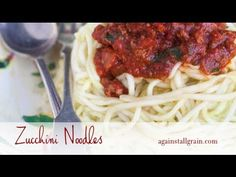 Zucchini Noodle Tutorial | Against All Grain