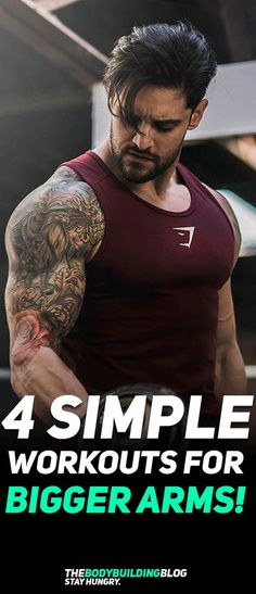 Check out These 4 Simple Workouts for Bigger Arms! #fitness #gym #workout #exercise
