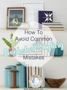 Do you make these common bookshelf styling mistakes? Find out the simple solutions!