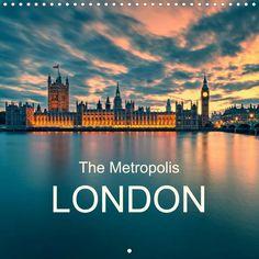 The Metropolis London - CALVENDO calendar