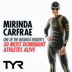 "#TeamTYR star Mirinda ""Rinny"" Carfrae named one of the 50 MOST DOMINANT ATHLETES ALIVE by Business Insider! Beyond proud!!! http://read.bi/1pMZhOD"