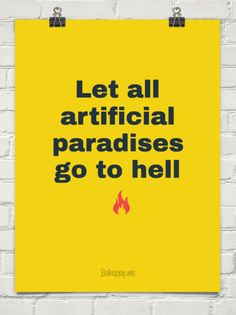 Let all artificial paradises go to hell (fire) #415534