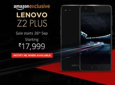 Lenovo Z2 Plus on Sale on Amazon India with Various Offers