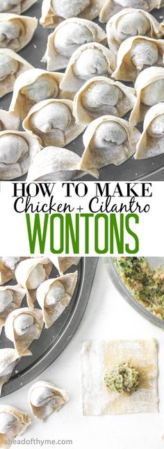How to Make Chicken and Cilantro Wontons: Celebrate Chinese New Year this year with easy-to-make chicken and cilantro wontons! | aheadofthyme.com via @aheadofthyme